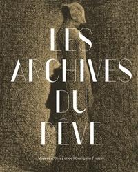 Les archives du rêve - Dessins du musée dOrsay - Carte blanche à Werner Spies.pdf