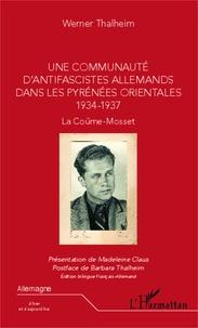Histoiresdenlire.be Une communauté d'antifascistes allemands dans les Pyrénées Orientales (1934-1937) - La Coûme-Mosset Image