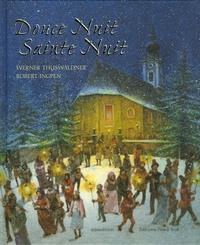 Werner Thuswaldner et Robert Ingpen - Douce Nuit Sainte Nuit - Un cantique pour le monde.