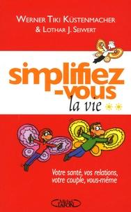 Cjtaboo.be Simplifiez-vous la vie - Tome 2, Votre santé, vos relations, votre couple, vous-même Image