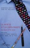 Wernfried Koeffler et Jean-Luc Pouliquen - Le poète et le diplomate - Les mots et les actes.