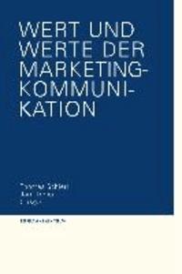 Wert und Werte der Marketing-Kommunikation.
