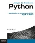 Wes McKinney - Analyse de données en Python - Manipulation de données avec pandas, NumPy et IPython.