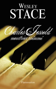 Wesley Stace - Charles Jessold, meurtrier présumé.