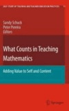Sandy Schuck - What Counts in Teaching Mathematics - Adding Value to Self and Content.