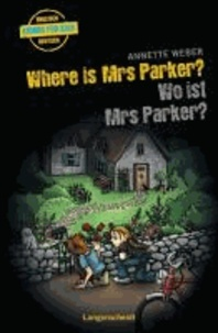 Where is Mrs Parker? - Wo ist Mrs Parker?.