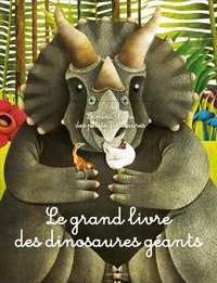 Le grand livre des dinosaures géants- Avec le mini-livre des petits dinosaures -  White Star |