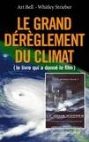 Whitley Strieber - Le Grand Bouleversement du Climat.