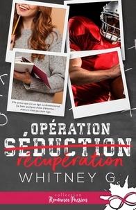 Whitney G. - Opération récupération.