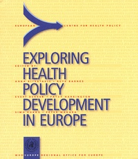 Who Europe OMS - Exploring Health Policy Development in Europe.