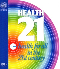 Who Europe OMS - Health 21 - The health for all policy framework for the WHO European Region.