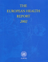 Who Europe OMS - The European Health Report 2002.