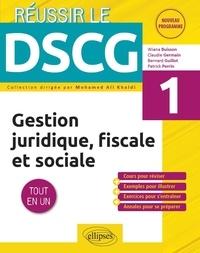 Wianna Buisson et Claudie Germain - Gestion juridique, fiscale et sociale DSCG 1 - Tout-en-un.