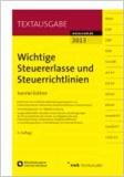 Wichtige Steuererlasse und Steuerrichtlinien - Kanzlei-Edition.