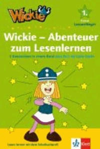 Wickie - Abenteuer zum Lesenlernen - 3 Geschichten in einem Band plus Quiz für helle Köpfe 1. Klasse.