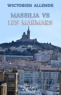 wictorien allende - Massilia vs les Marmars.