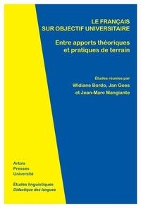 Widiane Bordo et Jan Goes - Le Français sur objectif universitaire - Entre apports théoriques et pratiques de terrain.