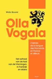 Wido Bourel - Olla Vogala - L'histoire de la langue des Flamands, en France et ailleurs.