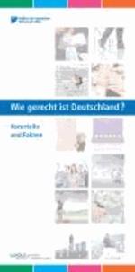 Wie gerecht ist Deutschland? - Vorurteile und Fakten.