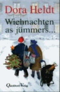 Wiehnachten as jümmers ....