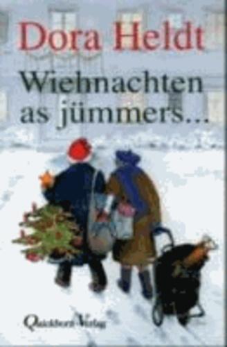 Wiehnachten as jümmers ....