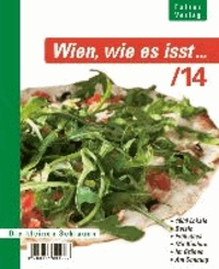 Wien, wie es isst .../14 - Ein Führer durch Wiens Lokale.