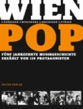 WienPop - Fünf Musik-Jahrzehnte in 200 Gesprächen.