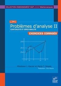 Wieslawa J. Kaczor et Maria T. Nowak - Problèmes d'analyse - Tome 2, Continuité et dérivabilité.