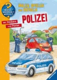 Wieso? Weshalb? Warum? Malen, spielen und rätseln: Polizei - Malen - Stickern - Erstes Lernen.