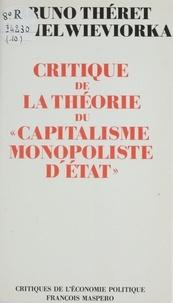 Wievrork et  Theret - Critique de la théorie du capitalisme monopoliste d'État.