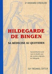 Hildegarde de Bingen. Sa médecine au quotidien, Automédication pour toute la famille avec des recettes originales de Hildegarde.pdf