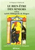 Wighard Strehlow - Le bien-être des seniors selon Sainte Hildegarde de Bingen.