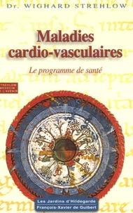 Wighard Strehlow - Maladies cardio-vasculaires - Hildegarde de Bingen, Le programme de santé.