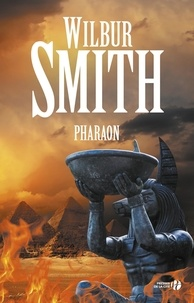 Wilbur Smith - Pharaon.