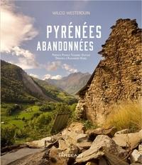Wilco Westerduin - Pyrénées abandonnées.