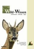 Wild-Wissen - Lebensraum, Biologie, Jagd. Lernbuch für die Jägerprüfung und Praxis.