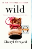 Wild - From Lost to Found on the Pacific Crest Trail.