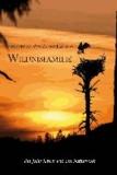 Wildnisfamilie - Ein Jahr leben wie ein Naturvolk.