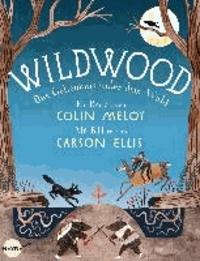 Wildwood - Das Geheimnis unter dem Wald.