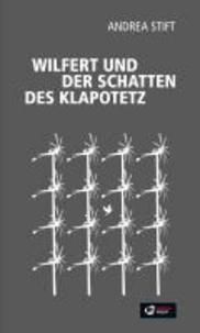 Wilfert und der Schatten des Klapotez.