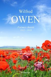 Wilfred Owen - Poèmes choisis - 1912 - 1918.