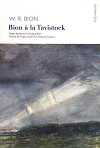 Wilfred R. Bion - Bion à la Tavistock.
