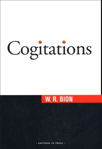 Wilfred-R Bion - Cogitations.
