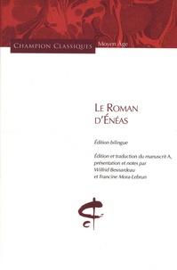 Wilfrid Besnardeau et Francine Mora-Lebrun - Le Roman d'Enéas.
