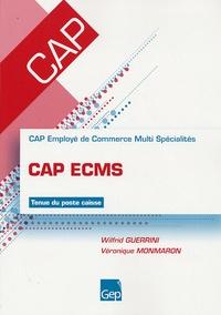 Wilfrid Guerrini et Véronique Monmaron - Cap Ecms Employé de Commerce Multi Spécialités - Tenue du poste caisse.