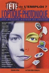 Wilfrid Larochelle - Avez-vous la tête de l'emploi ? pour l'optique-photonique - Les métiers autour du photon.