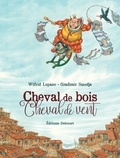 Wilfrid Lupano - Cheval de bois, cheval de vent.