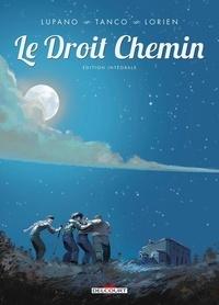 Wilfrid Lupano et Morgann Tanco - Le Droit Chemin one-shot : Le Droit chemin - Intégrale.