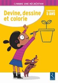 Wilfrid Payet et Mathieu Demore - Devine, dessine et colorie - A partir de 5 ans.