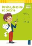 Wilfrid Payet et Mathieu Demore - Devine, dessine et colorie - A partir de 8 ans.